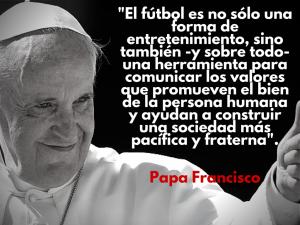 El Papa supo definir exactamente la esencia de lo que creemos y buscamos con Cancha Chica