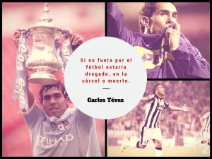 Al múltiple campeón, Carlos Tévez, el fútbol le salvó literalmente la vida.
